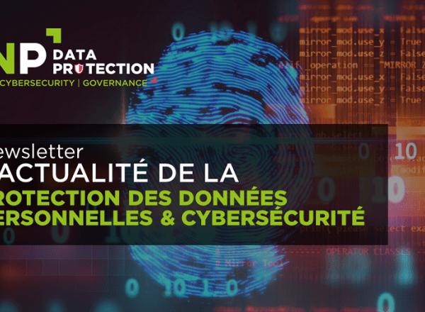 Newsletters Data protection et Cybersécurité // Avril 2021
